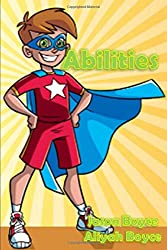 book cover for children's book Abilities by Jason Boyce & Aliyah Boyce