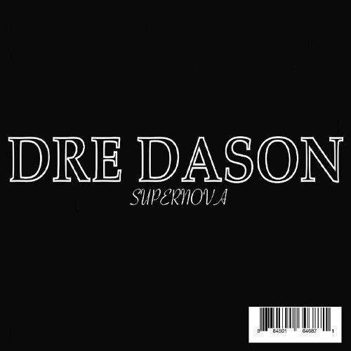 Supernova by Dason, Dre (2011-12-13)