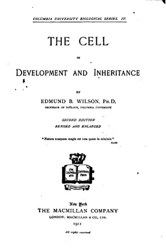 The Cell in Development and Inheritance (English Edition)