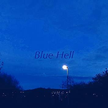 Blue Hell (feat. Suicide Factory)