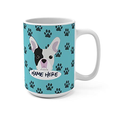 Frenchie French Bulldog Custom 15oz Ceramic Coffee Mug - Personalized Mugs for Gifts Moms Dads Dog Lovers Dishwasher Microwave Safe