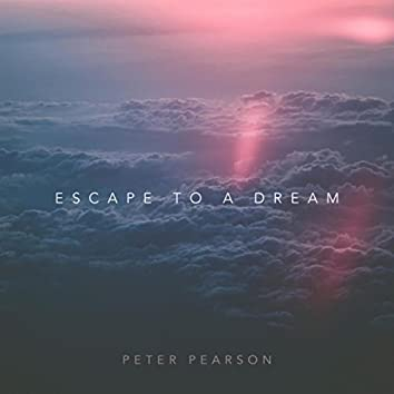 Escape to a Dream