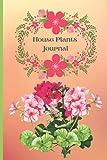 House Plants Journal: My little indoor garden. Guided Log Book for House Plants Indoor Gardening.