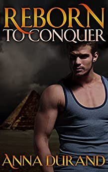 Reborn to Conquer by [Anna Durand]