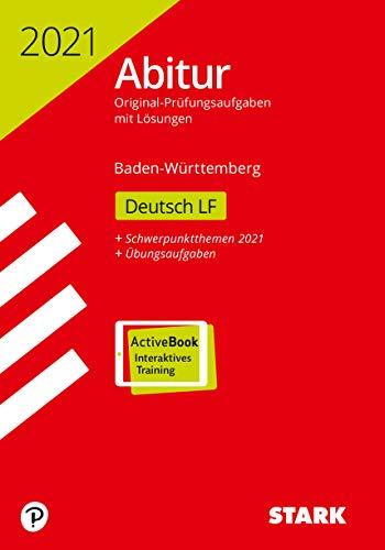 STARK Abiturprüfung BaWü 2021 - Deutsch Leistungsfach: Ausgabe mit ActiveBook