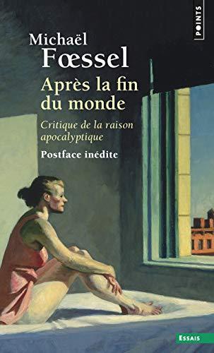 Price comparison product image Après la fin du monde. Critique de la raison apocalyptique (Points essais) (French Edition)