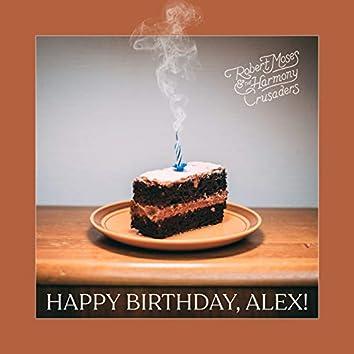 Happy Birthday, Alex!