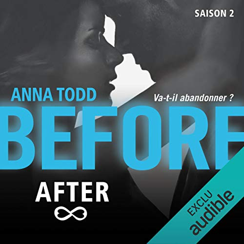 Before After. Saison 2                   De :                                                                                                                                 Anna Todd                               Lu par :                                                                                                                                 Bénédicte Charton                      Durée : 6 h et 28 min     48 notations     Global 4,3