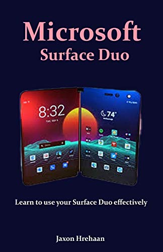 Microsoft Surface Duo: Learn to use your Surface Duo effectively