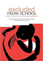 Excluded from School: Complex Discourse and Psychological Perspectives