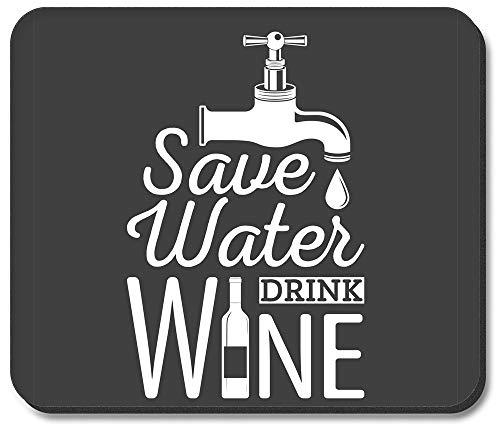Mauspad - Wasser sparen Wein trinken