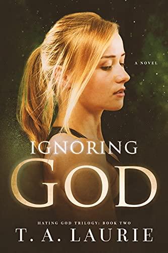 Ignoring God