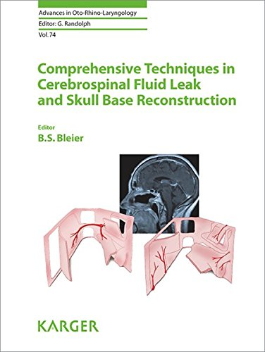 Compare Textbook Prices for Comprehensive Techniques in CSF Leak Repair and Skull Base Reconstruction Advances in Oto-Rhino-Laryngology, Vol. 74 1 Edition ISBN 9783805599528 by Bleier, B.S., Ed.