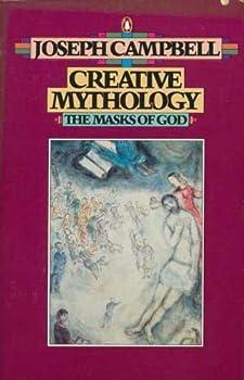 Paperback Creative Mythology (The Masks of God, Volume IV) Book