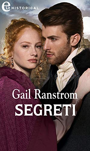 Segreti (eLit) (I fratelli Hunter Vol. 1) di [Gail Ranstrom]