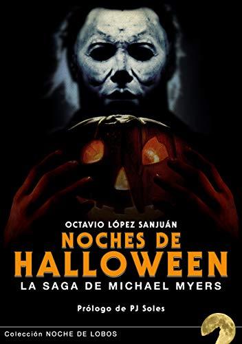 NOCHES DE HALLOWEEN: LA SAGA DE MICHAEL MYERS (Noche de lobos)