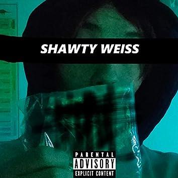 Shawty Weiss