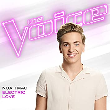 Electric Love (The Voice Performance)