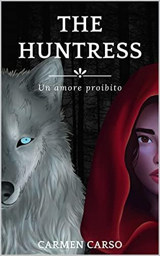 The Huntress: Un amore proibito