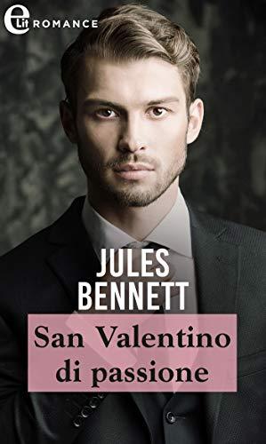 San Valentino di passione (eLit) (Il clan degli O'Shea Vol. 4) di [Jules Bennett]