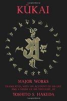 Kukai: Major Works (TRANSLATIONS FROM THE ASIAN CLASSICS)