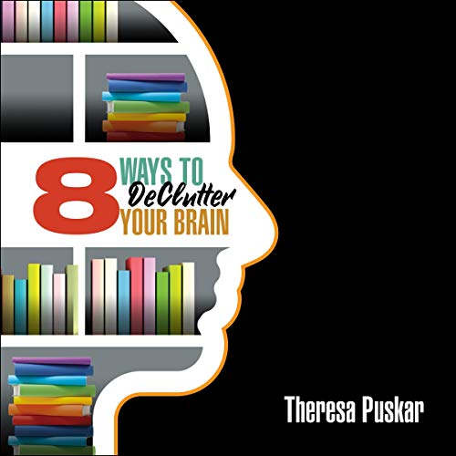 8 Ways to Declutter Your Brain cover art