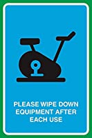 Please Wipe Down Equipment After Each Use 注意看板メタル安全標識注意マー表示パネル金属板のブリキ看板情報サイントイレ公共場所駐車ペット誕生日新年クリスマスパーティーギフト