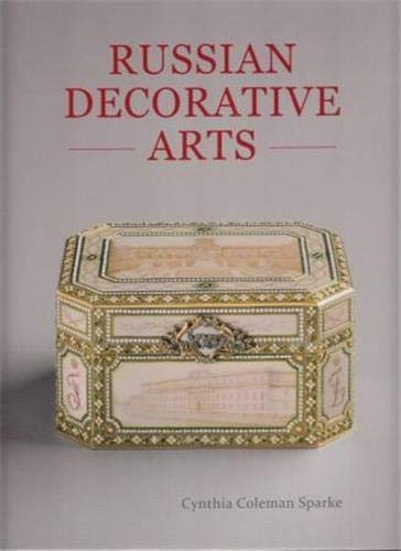 Compare Textbook Prices for Russian Decorative Arts 1st edition Edition ISBN 9781851497225 by Sparke, Cynthia Coleman