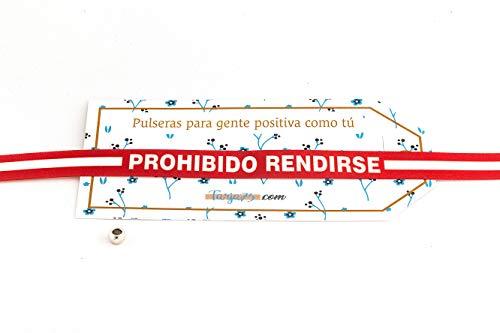 Tarja 73 | Pulseras de Tela con frases molonas: PROHIBIDO RENDIRSE | Regalo Original | Ideal Para Bodas, Aniversarios, Fiestas