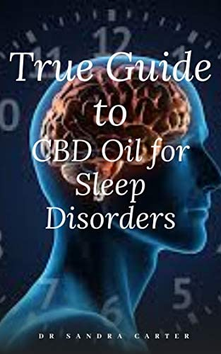 True Guide to CBD Oil for Sleep Disorders This entails everything regarding CBD Oil its component product image