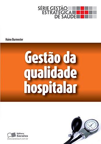 GESTÃO DA QUALIDADE HOSPITALAR