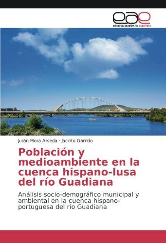 Mora Aliseda, J: Población y medioambiente en la cuenca hisp