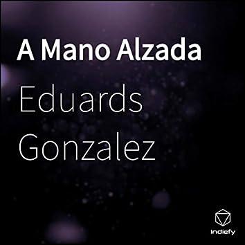 A Mano Alzada (Live Version)