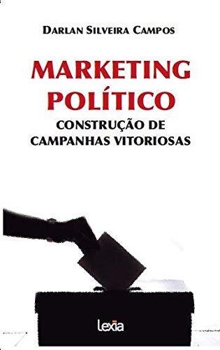 Marketing político - construção de campanhas vitoriosas