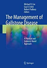 The Management of Gallstone Disease: A Practical and Evidence-Based Approach
