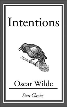 Intentions by [Oscar Wilde]