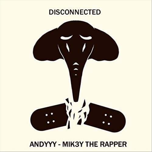 Andyyy feat. Mik3y the Rapper