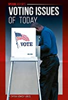 Voting Issues of Today (Special Reports)