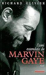 L\'Ami ostendais de Marvin Gaye