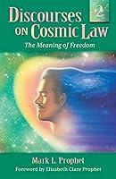 Discourses on Cosmic Law Volume 2