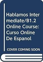 Hablamos Intermediate/B1.2 Student Online Course: Curso Online de Español