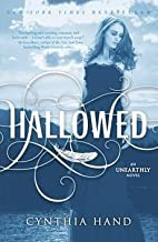 [(Hallowed: An Unearthly Novel )] [Author: Cynthia Hand] [Dec-2012]