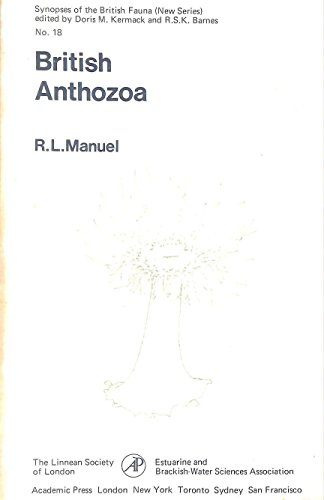 British Anthozoa: Keys and Notes for the Identification of the Species