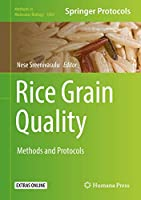 Rice Grain Quality: Methods and Protocols (Methods in Molecular Biology, 1892)