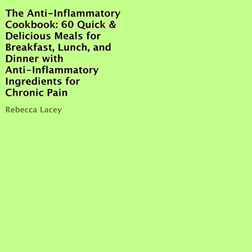 The Anti-Inflammatory Cookbook audiobook cover art