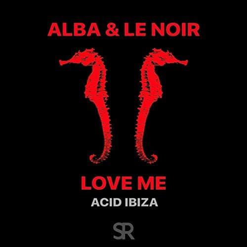 Alba & Le Noir