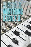 Secretos de Mastering Steve