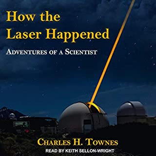 How the Laser Happened audiobook cover art