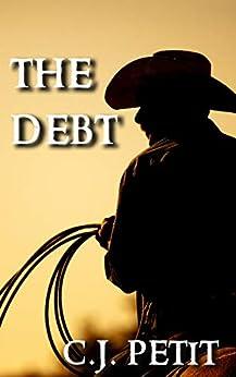 The Debt by [C.J. Petit]