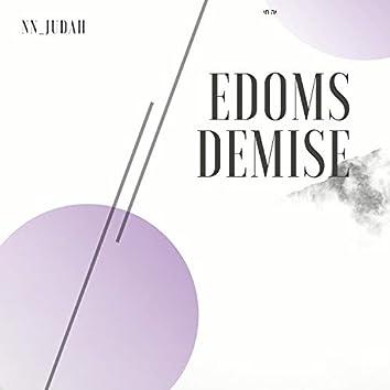 Edoms Demise (The Birth)